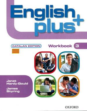 ENGLISH PLUS 3. WORKBOOK (CATALAN)