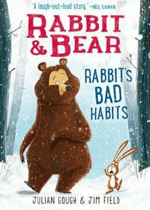 RABBIT AND BEAR: RABBIT'S BAD HABITS