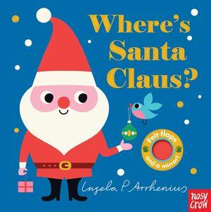 WHERE 'S SANTA CLAUS?