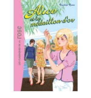 ALICE ET LE MEDAILLON D'OR