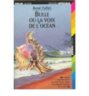 BULLE O LA VOIX DE L'OCEAN