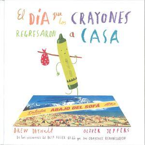 DÍA QUE LOS CRAYONES REGRESARON A CASA, EL