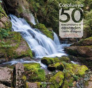 CATALUNYA 50 EXCURSIONS A CASCADES I SALTS DAIGUA CATALAN