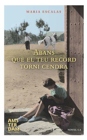 ABANS QUE EL TEU RECORD TORNI CENDRA