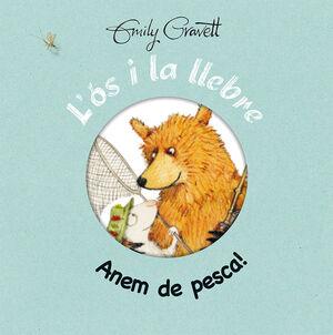 L'ÓS I LA LLEBRE - ANEM DE PESCA!