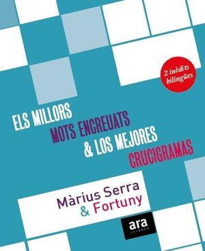 ELS MILLORS MOTS ENCREUATS DE MÀRIUS SERRA & LOS MEJORES CRUCIGRAMAS DE FORTUNY