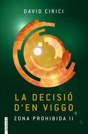 LA DECISIÓ D'EN VIGGO