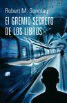 GREMIO SECRETO DE LOS LIBROS, EL