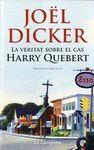 VERITAT SOBRE EL CAS HARRY QUEBERT, LA - (BUTXACA)