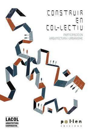 CONSTRUIR EN COL·LECTIU