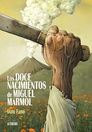 LOS DOCE NACIMIENTOS DE MIGUEL MÁRMOL