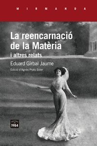 REENCARNACIO DE LA MATÈRIA I ALTRES RELATS, LA