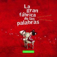 LA GRAN FÁBRICA DE LAS PALABRAS