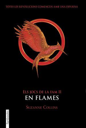 ELS JOCS DE LA FAM II. EN FLAMES