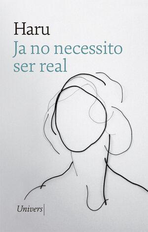 JA NO NECESSITO SER REAL