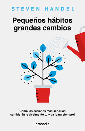 PEQUEÑOS HÁBITOS, GRANDES CAMBIOS