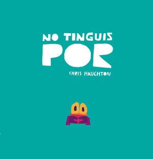 NO TINGUIS POR (LLIBRE DE CARTRÓ)
