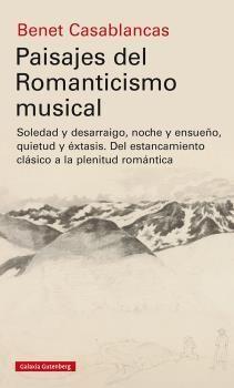 PAISAJES DEL ROMANTICISMO MUSICAL
