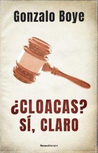 CLOACAS? SI, CLARO