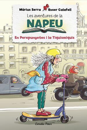 LES AVENTURES DE LA NAPEU. EN PEREPUNYETES I LA TIQUISMIQUIS