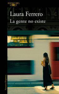 GENTE NO EXISTE, LA