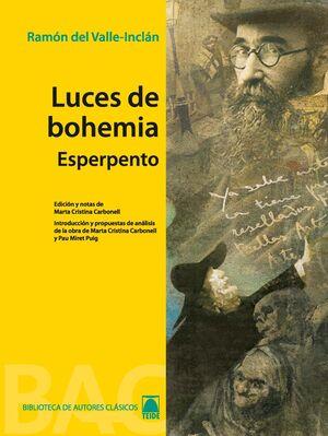 LUCES DE BOHEMIA. COLECCIÓN BIBLIOTECA DE AUTORES CLÁSICOS. BACHILLERATO