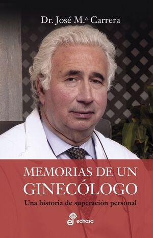 MEMORIAS DE UN GINEC¢LOGO