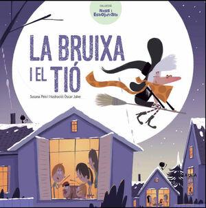 LA BRUIXA I EL TIÓ