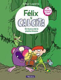 FELIX Y CALCITA. EN BUSCA DE LA PIEDRA L