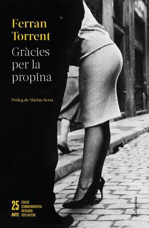 GRÀCIES PER LA PROPINA - 25 ANYS