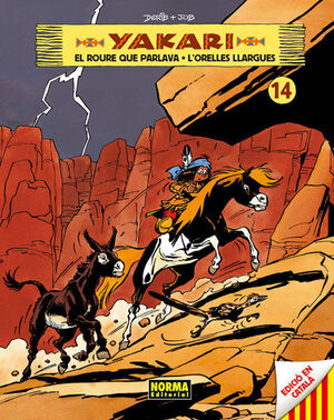 YAKARI 14, EL ROURE QUE PARLAVA ; Y YAKARI I L'ORELLES LLARGUES