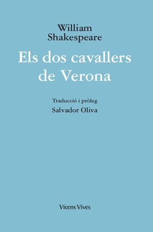 ELS DOS CAVALLERS DE VERONA (ED. RUSTICA)