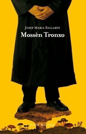 MOSSÈN TRONXO