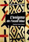 ENIGMA DE L'OCELL BLAU, L'