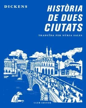 HISTORIA DE DUES CIUTATS