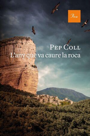 L'ANY QUE VA CAURE LA ROCA