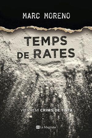 TEMPS DE RATES (PREMI CRIMS DE TINTA 2017)
