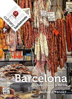 BARCELONA, AN EATER'S GUIDE TO THE CITY
