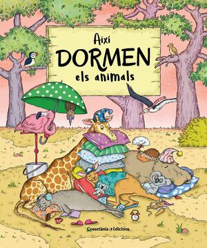 AIXÍ DORMEN ELS ANIMALS