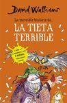 LA INCREIBLE HISTÒRIA DE... LA TIETA TERRIBLE