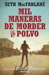 MIL MANERAS DE MORDER EL POLVO