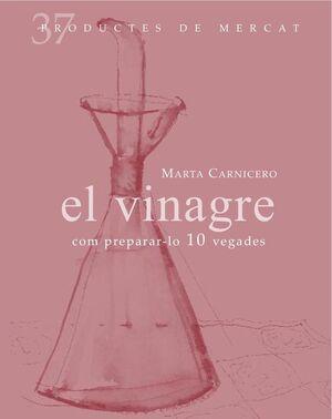 EL VINAGRE: COM PREPARAR-LO 10 VEGADES