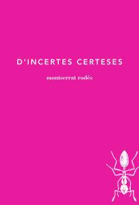 D'INCERTES CERTESES