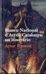 MUSEU NACIONAL D' ART DE CATALUNYA: UN ITINERARIO  CASTELLANO