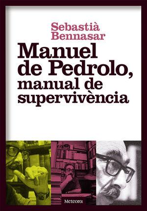 MANUEL DE PEDROLO, MANUAL DE SUPERVIVÈNCIA