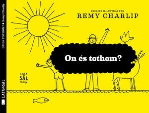 ON ÉS TOTHOM?