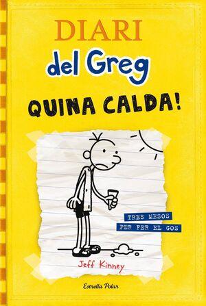 DIARI DEL GREG 4. QUINA CALDA!